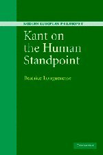 9780521834780: Kant on the Human Standpoint (Modern European Philosophy)