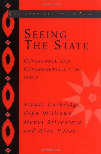 9780521834797: Seeing the State: Governance and Governmentality in India (Contemporary South Asia)