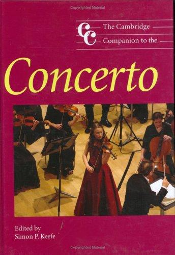 9780521834834: The Cambridge Companion to the Concerto (Cambridge Companions to Music)