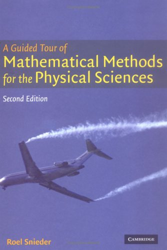 9780521834926: A Guided Tour of Mathematical Methods: For the Physical Sciences