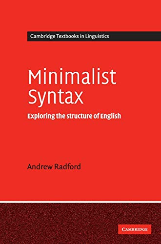 9780521834971: Minimalist Syntax: Exploring the Structure of English (Cambridge Textbooks in Linguistics)