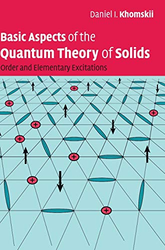 9780521835213: Basic Aspects of the Quantum Theory of Solids: Order and Elementary Excitations