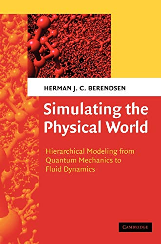 9780521835275: Simulating the Physical World: Hierarchical Modeling from Quantum Mechanics to Fluid Dynamics