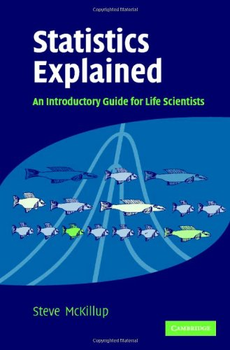 9780521835503: Statistics Explained: An Introductory Guide for Life Scientists