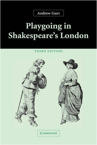 9780521835602: Playgoing in Shakespeare's London