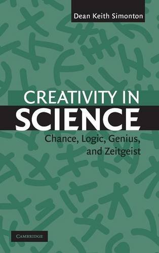 9780521835794: Creativity in Science: Chance, Logic, Genius, and Zeitgeist