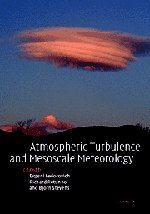 9780521835886: Atmospheric Turbulence and Mesoscale Meteorology: Scientific Research Inspired by Doug Lilly
