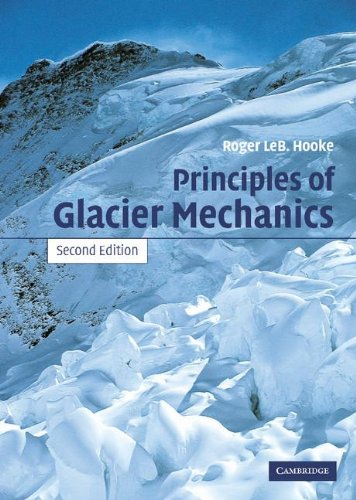 9780521836098: Principles of Glacier Mechanics