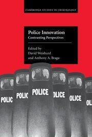 9780521836289: Police Innovation: Contrasting Perspectives (Cambridge Studies in Criminology)