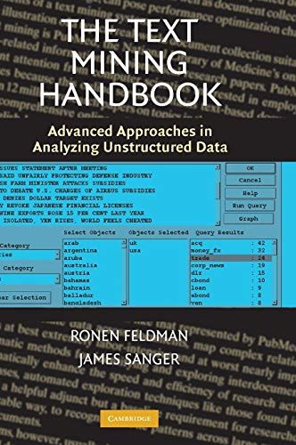 The Text Mining Handbook : Advanced Approaches: James Sanger; Ronen