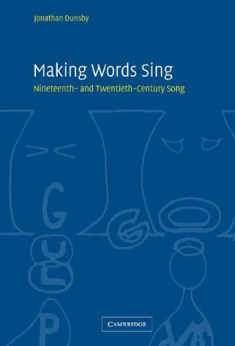 9780521836616: Making Words Sing: Nineteenth- and Twentieth-Century Song