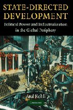 9780521836708: State-Directed Development: Political Power and Industrialization in the Global Periphery