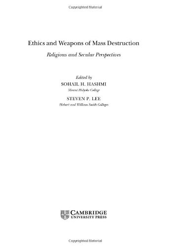 9780521836715: Ethics and Weapons of Mass Destruction: Religious and Secular Perspectives (Ethikon Series in Comparative Ethics (Hardcover))
