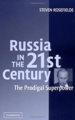 9780521836784: Russia in the 21st Century: The Prodigal Superpower
