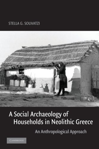 9780521836890: A Social Archaeology of Households in Neolithic Greece: An Anthropological Approach (Cambridge Studies in Archaeology)