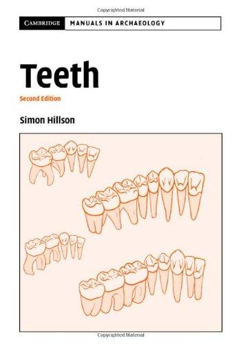 9780521837019: Teeth (Cambridge Manuals in Archaeology)