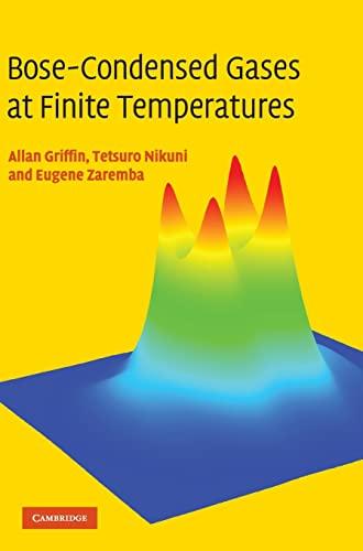 9780521837026: Bose-Condensed Gases at Finite Temperatures
