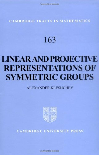 9780521837033: Linear and Projective Representations of Symmetric Groups (Cambridge Tracts in Mathematics)