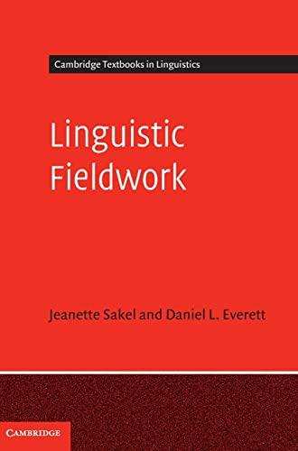 9780521837279: Linguistic Fieldwork: A Student Guide (Cambridge Textbooks in Linguistics)