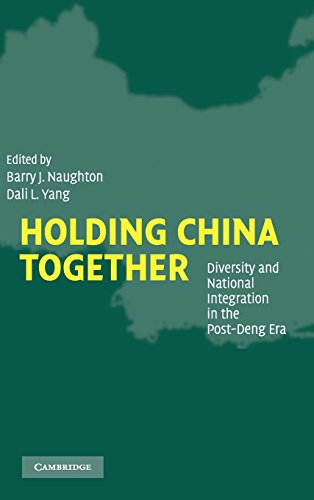9780521837309: Holding China Together: Diversity and National Integration in the Post-Deng Era