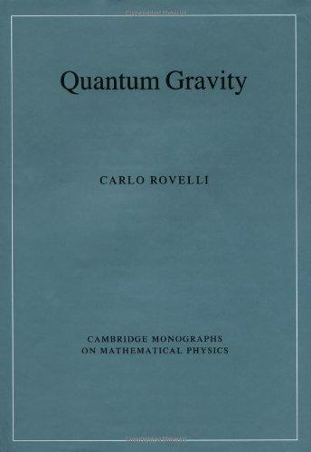 9780521837330: Quantum Gravity (Cambridge Monographs on Mathematical Physics)