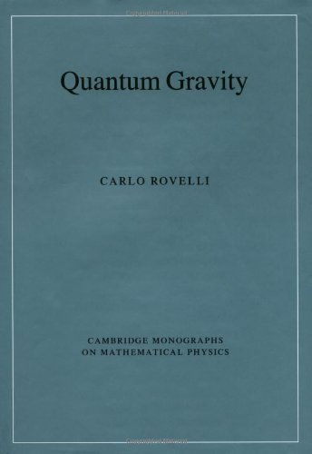 9780521837330: Quantum Gravity (Cambridge Monographs on Mathematical Physics)
