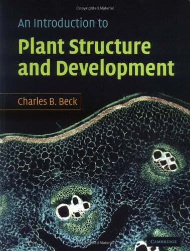 9780521837408: An Introduction to Plant Structure and Development: Plant Anatomy for the Twenty-First Century