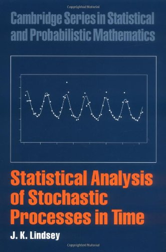 9780521837415: Statistical Analysis of Stochastic Processes in Time Hardback (Cambridge Series in Statistical and Probabilistic Mathematics)