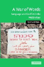 9780521837439: A War of Words: Language and Conflict in the Middle East