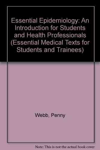 9780521837453: Essential Epidemiology: An Introduction for Students and Health Professionals (Essential Medical Texts for Students and Trainees)