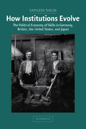 9780521837682: How Institutions Evolve Hardback: The Political Economy of Skills in Germany, Britain, the United States, and Japan (Cambridge Studies in Comparative Politics)