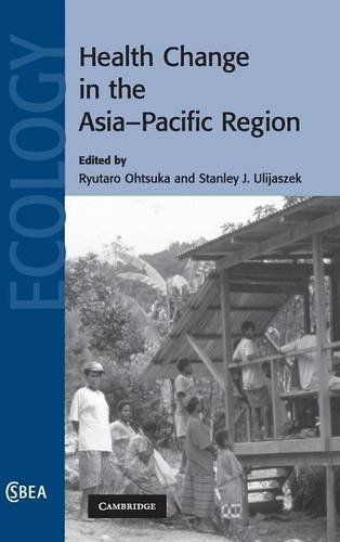9780521837927: Health Change in the Asia-Pacific Region (Cambridge Studies in Biological and Evolutionary Anthropology)