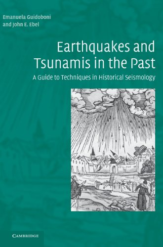 9780521837958: Earthquakes and Tsunamis in the Past: A Guide to Techniques in Historical Seismology (Earhquakes and Tsunamis in the Past)