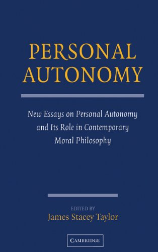 9780521837965: Personal Autonomy: New Essays on Personal Autonomy and its Role in Contemporary Moral Philosophy