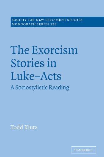 9780521838047: The Exorcism Stories in Luke-Acts: A Sociostylistic Reading