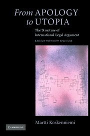 9780521838061: From Apology to Utopia: The Structure of International Legal Argument