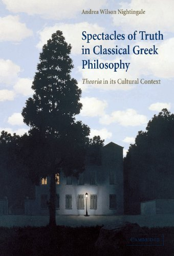 Spectacles of Truth in Classical Greek Philosophy: Theoria in its Cultural Context: Nightingale, ...