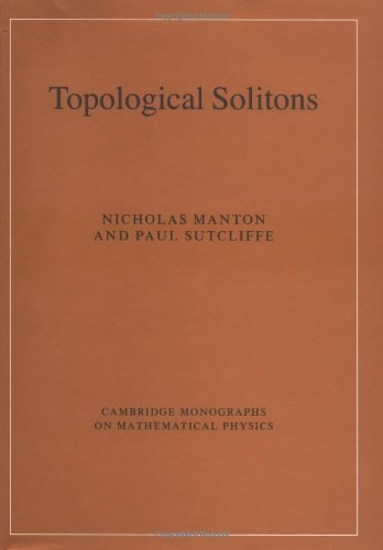 9780521838368: Topological Solitons (Cambridge Monographs on Mathematical Physics)