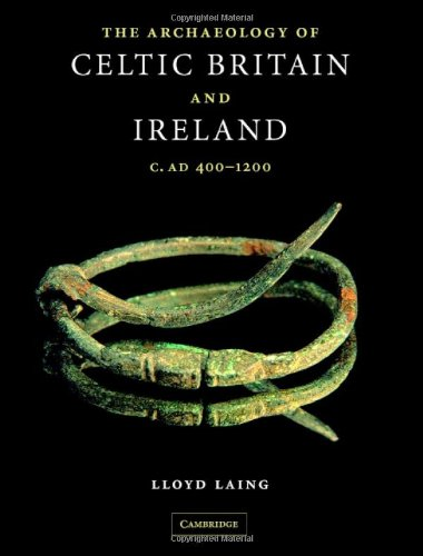 9780521838627: The Archaeology of Celtic Britain and Ireland: c.AD 400 - 1200