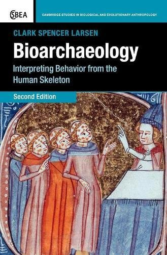 9780521838696: Bioarchaeology: Interpreting Behavior from the Human Skeleton (Cambridge Studies in Biological and Evolutionary Anthropology)