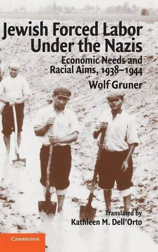 9780521838757: Jewish Forced Labor Under the Nazis: Economic Needs and Racial Aims, 1938-1944