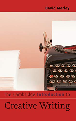 9780521838801: The Cambridge Introduction to Creative Writing (Cambridge Introductions to Literature)