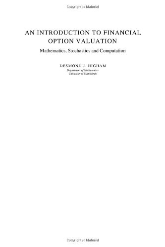 9780521838849: An Introduction to Financial Option Valuation: Mathematics, Stochastics and Computation
