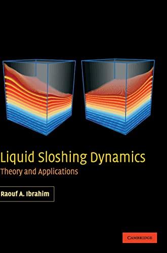 9780521838856: Liquid Sloshing Dynamics: Theory and Applications