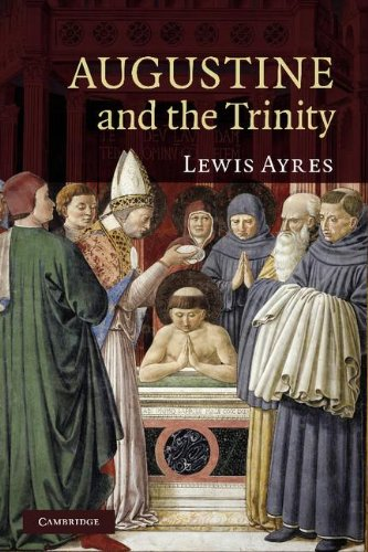 Augustine and the Trinity: Ayres, Professor Lewis