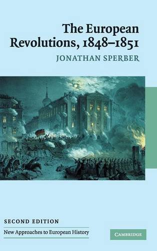 9780521839075: The European Revolutions, 1848-1851 (New Approaches to European History)