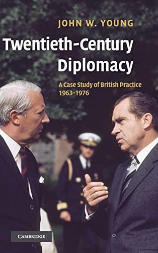 9780521839167: Twentieth-Century Diplomacy: A Case Study of British Practice, 1963-1976