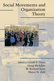 9780521839495: Social Movements and Organization Theory Hardback (Cambridge Studies in Contentious Politics)