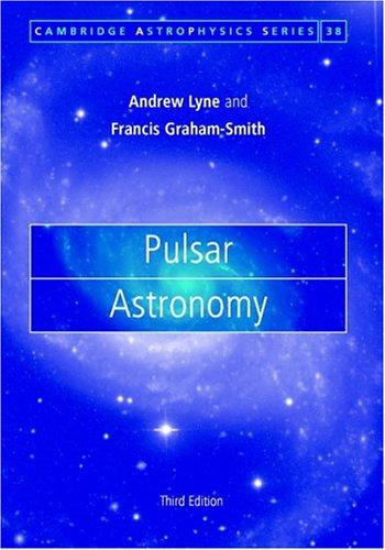9780521839549: Pulsar Astronomy (Cambridge Astrophysics)