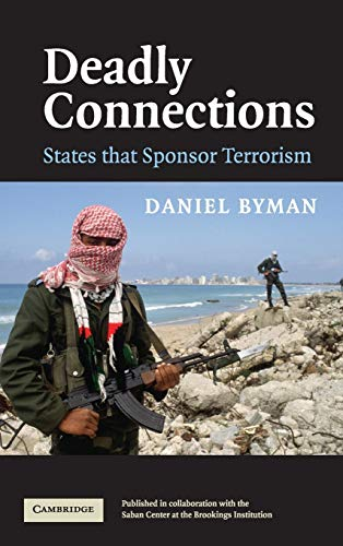9780521839730: Deadly Connections: States that Sponsor Terrorism